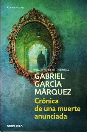 Cronica de una muerte anunciada de Gabriel Garcia Marquez