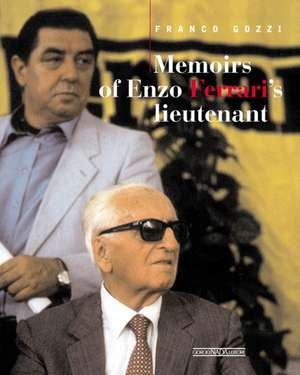 Memoirs of Mr Ferrari's Lieutenant de Franco Gozzi