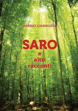 Saro e altri racconti de Marino Giannuzzo
