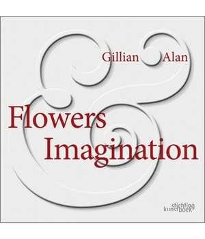 Flowers & Imagination