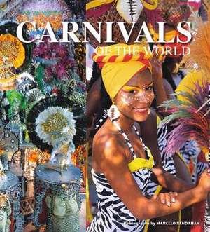 Carnivals of the World de Marcelo Bendahan