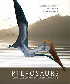 Pterosaurs:  Flying Contemporaries of the Dinosaurs de Ilja Nieuwland
