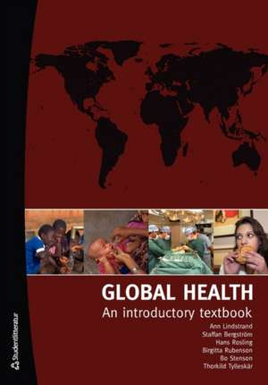 Global Health: An Introductory Textbook de Hans Rosling