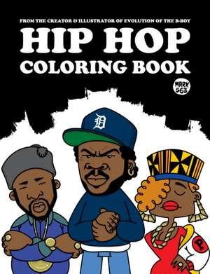 Hip Hop Coloring Book de Mark 563