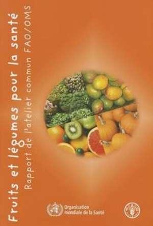 Fruits Et Legumes Pour La Sante