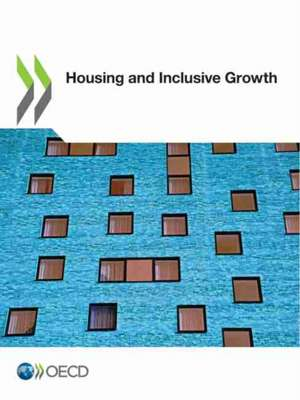 Housing and Inclusive Growth de  Oecd