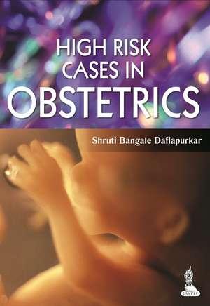 High Risk Cases in Obstetrics