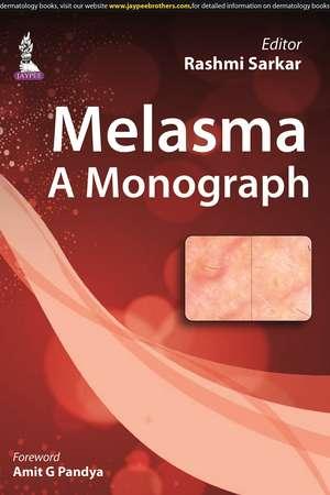 Melasma: A Monograph