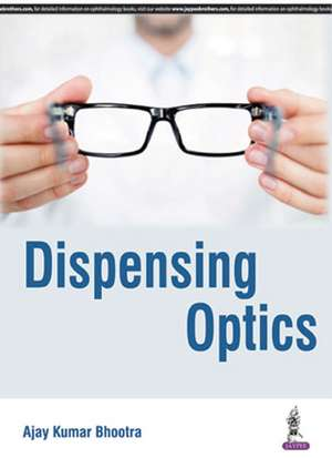 Dispensing Optics