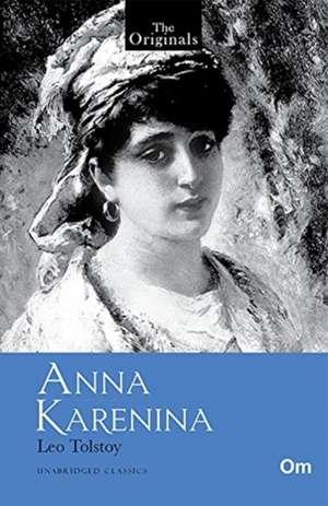 Tolstoy, L: Anna Karenina de Leo Tolstoy