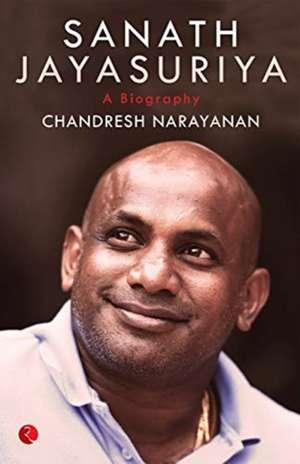 SANATH JAYASURYA de CHANDRESH NARAYANAN