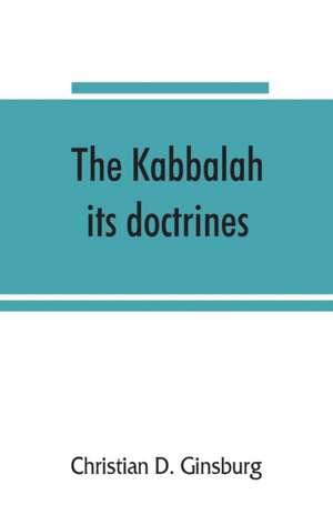 The Kabbalah de Christian D. Ginsburg