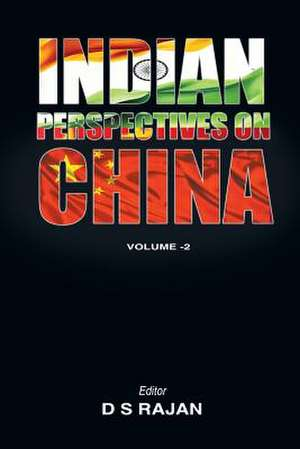 Indian Perspective on China, Volume 2