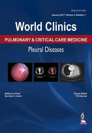 World Clinics: Pulmonary & Critical Care Medicine: Pleural Diseases
