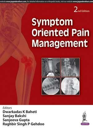 Symptom Oriented Pain Management