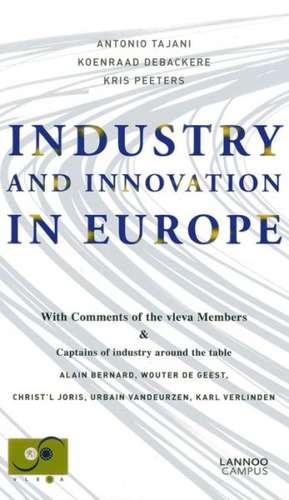 Industry and Innovation in Europe de Koenraad Debackere