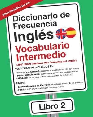 Diccionario de Frecuencia - Inglés - Vocabulario Intermedio de Es Mostusedwords