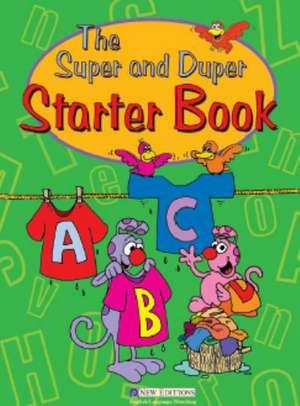 The Super and Duper Starter Book de Sophia Zaphiropoulos