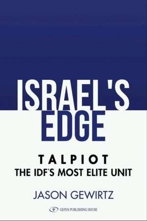 Israel's Edge de Jason Gewirtz