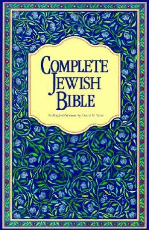 Complete Jewish Bible-OE de David H. Stern