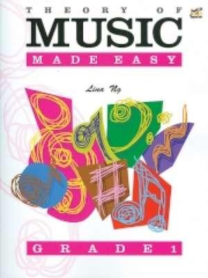 Theory of Music Made Easy Grade 1 de Lina Ng