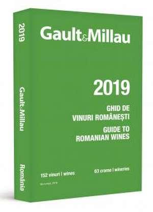 Ghidul Gault&Millau - Ghidul vinurilor românești 2019: Bilingv (română-engleză) de Gault&Millau