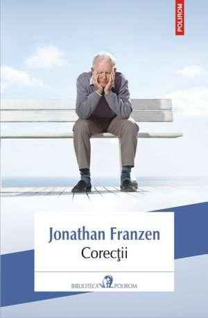 Corectii (Editia 2013) de Jonathan Franzen