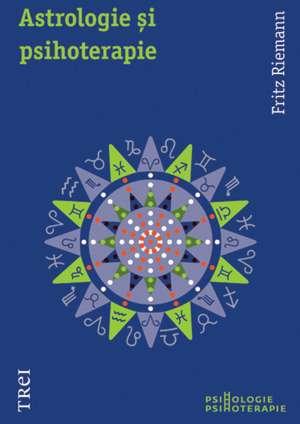 Astrologie şi psihoterapie de Fritz Riemann