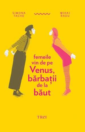 Femeile vin de pe Venus, bărbaţii de la băut de Simon Duke