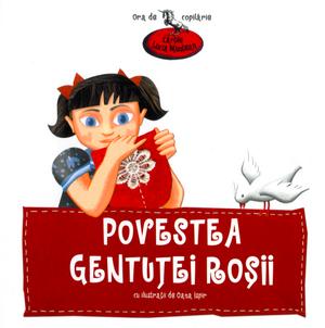 Povestea gentuței roșii