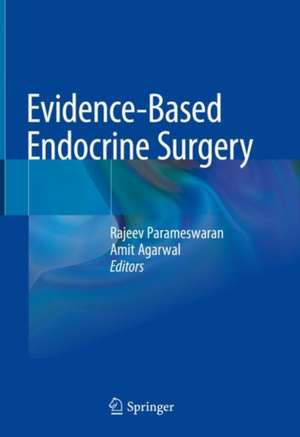 Evidence-Based Endocrine Surgery