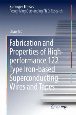 Fabrication and Properties of High-performance 122 Type Iron-based Superconducting Wires and Tapes de Chao Yao