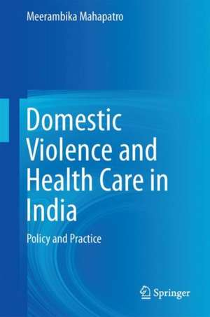 Domestic Violence and Health Care in India