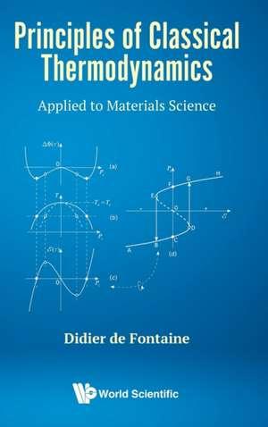 Principles of Classical Thermodynamics de  Didier de Fontaine
