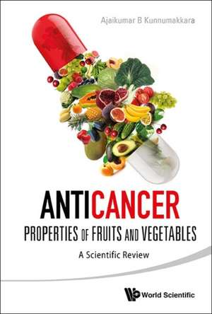 Anticancer Properties of Fruits and Vegetables