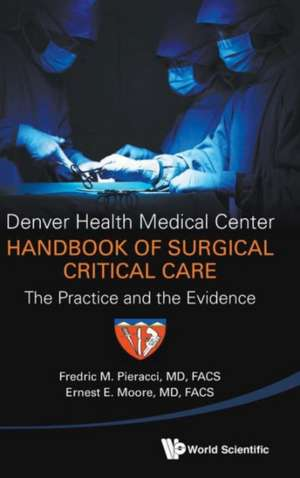 Denver Health Medical Center Handbook of Surgical Critical Care