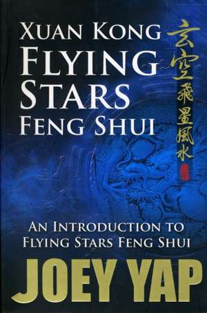 Xuan Kong Flying Stars Feng Shui de Joey Yap