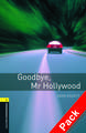 Goodbye, Mr Hollywood [With CD (Audio)]:  400-Word Vocabulary