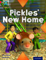 Project X Origins: Red Book Band, Oxford Level 2: Pets: Pickles' New Home