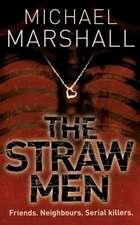 The Straw Men