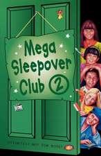 Mega Sleepover 2