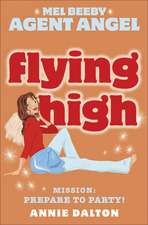 Flying High: Mission: Prepare to Party!