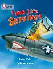 True Life Survival