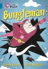 Bungleman: Band 13/Topaz