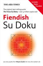 The Times Fiendish Su Doku:  Daily Prayer for Lent and Eastertide