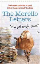The Morello Letters: Pen Pal to the Stars