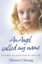 An Angel Called My Name