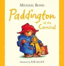 Bond, M: Paddington at the Carnival