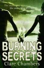 Burning Secrets:  5 Years, 3 Packs of Wolves and 53 Pairs of Shoes