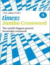 The Times 2 Jumbo Crossword Book 4